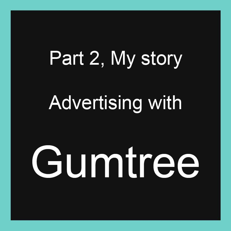 Gumtree Advertising Part 2